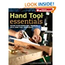 Hand Tool Essentials: Refine Your Power Tool Projects with Hand Tool Techniques (Popular Woodworking)