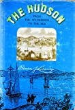 The Hudson; from the wilderness to the sea: A facsim. of the 1866 ed., (0912274220) by Lossing, Benson John