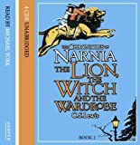 The Chronicles of Narnia: The Lion, the Witch and the Wardrobe (Unabridged Audio CD Set) [AUDIOBOOK] by Lewis, C. S. (2002) Audio CD C. S. Lewis