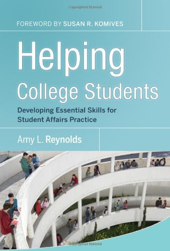 Helping College Students: Developing Essential Support...