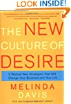 The New Culture of Desire: 5 Radical...