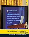 img - for Political Campaign Communication: Inside and Out 2nd edition by Powell, Larry, Cowart, Joseph (2012) Paperback book / textbook / text book