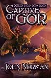 John Norman Captive of Gor (Gorean Saga)