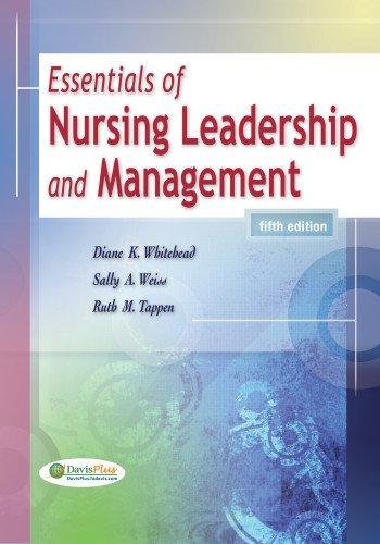Essentials of Nursing Leadership and Management