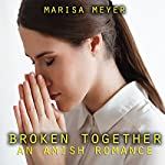 Broken Together: An Amish Romance | Marisa Meyer