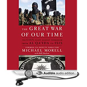 From al Qa'ida to ISIS - Michael Morell, Bill Harlow