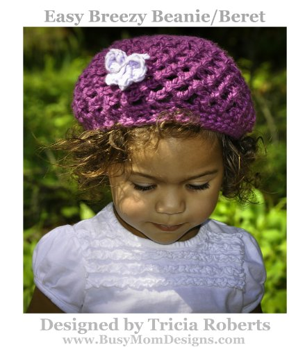 Crochet Pattern - Easy Breezy Beanie Slouch Beret - by Busy Mom Designs