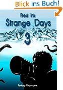 Strange Days - Band 3
