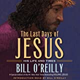 img - for The Last Days of Jesus: His Life and Times book / textbook / text book