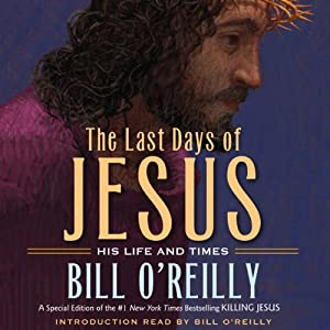 The Last Days of Jesus Audiobook