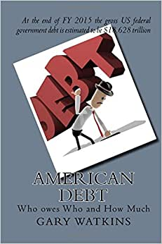 American Debt: Who Owes Who And How Much