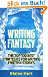 Writing Fantasy: The Top 100 Best Str...