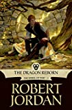 The Dragon Reborn: 3/14 (Wheel of Time) Robert Jordan