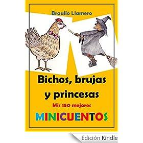 BICHOS, BRUJAS Y PRINCESAS. 150 sonrisas para tu smarphone, tablet o ereader