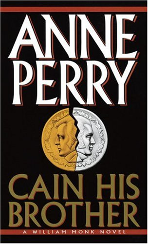 Cain His Brother (William Monk Novels)