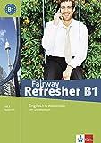 Fairway Refresher. Englisch für Wiedereinsteiger / Lehr-und Arbeitsbuch mit 2 Audio-CDs