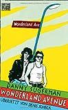 Wonderland Avenue: Sex, Drugs & Rock'n'Roll von Danny Sugerman
