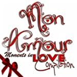 Mon amour : Moments In Love Compilation
