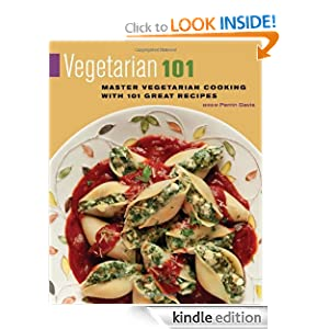 Free Kindle Book: Vegetarian 101: Master Vegetarian Cooking with 101 Great Recipes, by Perrin Davis. Publisher: Agate Surrey (April 10, 2012)