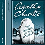 The Murder at the Vicarage (       UNABRIDGED) by Agatha Christie Narrated by Joan Hickson