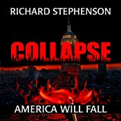 Collapse: New America, Book 1 | Richard Stephenson