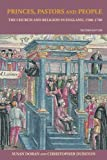 img - for Princes, Pastors and People: The Church and Religion in England, 1500-1689 book / textbook / text book