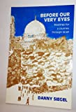 img - for BEFORE OUR VERY EYES Readings for a Journey Through Israel book / textbook / text book