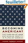 Becoming American?: The Forging of Ar...