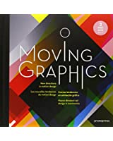 Moving Graphics: New Directions in Motion Design