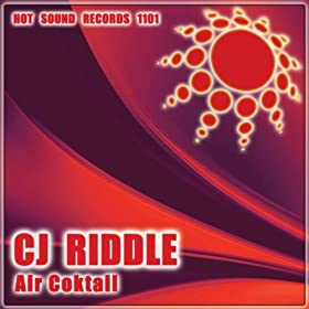 CJ Riddle Air Coktail