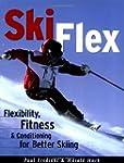 Ski Flex: Flexibility, Fitness & Cond...