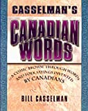 Canadian Words (1552780341) by Casselman, Bill