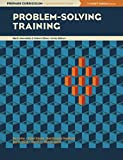 Problem-Solving Training (Prepare Curriculum Implementation Guide, Mark Amendola and Robert Oliver, Series Editors)