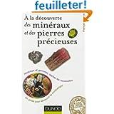 À la découverte des minéraux et des pierres précieuses