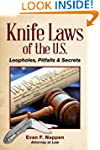 Knife Laws of the U.S.: Loopholes, Pi...