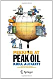 img - for Peeking at Peak Oil book / textbook / text book