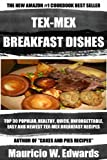 img - for Top 30 Popular and Healthy Tex-Mex Breakfast Recipes book / textbook / text book