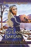 The Highlander's Bargain (The Novels of Loch Moigh)
