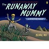 51pANOPVxKL. SP160,160,0,T  Runaway Mummy: A Petrifying Parody   $6.29!