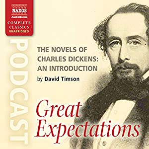 The Novels of Charles Dickens: An Introduction by David Timson to Great Expectations Rede