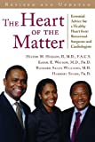 img - for Heart of the Matter: Essential Advice for a Healthy Heart from Renowned Surgeons and Cardiologists by Hilton Hudson II M.D. F.A.C.S. (2012-04-30) book / textbook / text book