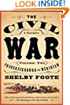 The Civil War: A Narrative: Volume 2:...