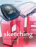 Sketching (5th printing): Drawing Techniques for Product Designers