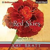 Red Skies: Tales of the Scavenger's Daughters, Book 4 | Kay Bratt