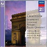 Chausson: Symphony, Concert, Poemes, Piano Quartet