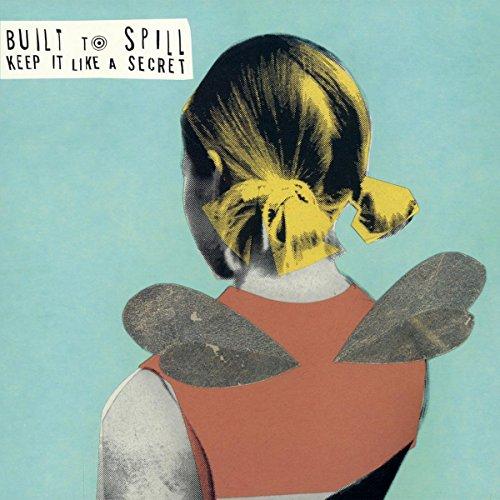 BUILT TO SPILL - KEEP IT LIKE A SECRET (HOL)