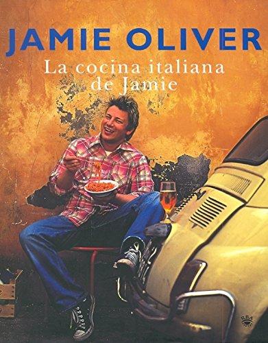 La cocina italiana de Jamie Oliver (GASTRONOMÍA Y COCINA)
