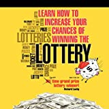 img - for By Richard Lustig Learn How to Increase Your Chances of Winning the Lottery book / textbook / text book
