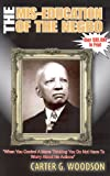The Miseducation of the Negro (1564110419) by Carter Godwin Woodson