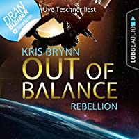 Out of Balance - Rebellion Hörbuch